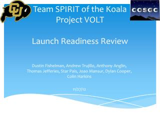 Team SPIRIT of the Koala Project VOLT Launch Readiness Review