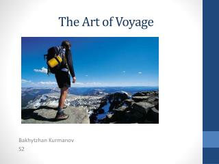 The Art of Voyage