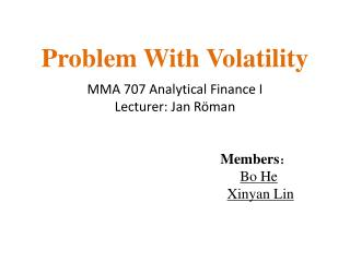Problem With Volatility