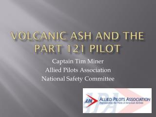 Volcanic  asH  AND THE PART 121 PILOT