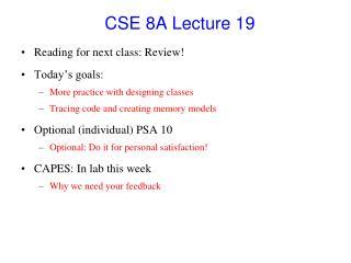 CSE 8A Lecture  19
