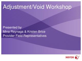 Adjustment/Void Workshop
