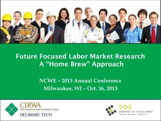 "Future Focused Labor Market Research   A ""Home Brew"" Approach"