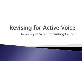 Revising for Active Voice