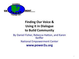 Finding Our Voice & Using it in Dialogue to Build Community