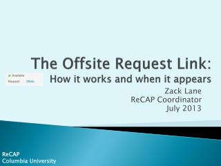 The  Offsite Request Link:  How it works and when it appears