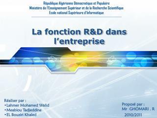 La  fonction R&D dans l'entreprise