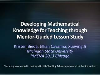 Developing Mathematical Knowledge for Teaching through Mentor-Guided Lesson Study