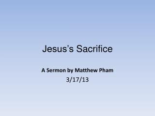 Jesus's  Sacrifice