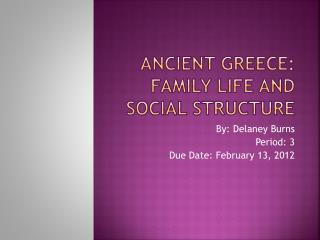 Ancient Greece: Family Life and Social structure