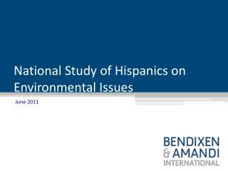 National Study of  Hispanics on  Environmental  Issues