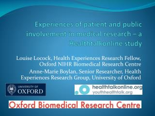 Experiences of patient and public involvement in medical research – a  Healthtalkonline  study