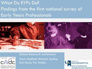 What Do EYPs Do?  Findings from the first national survey of Early Years Professionals