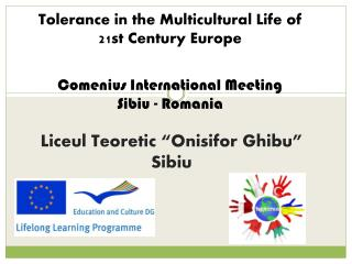 Tolerance in the Multicultural Life of  21st Century Europe