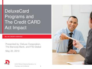 DeluxeCard Programs and  The Credit CARD  Act Impact