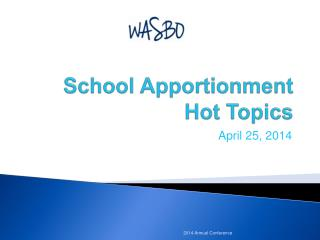 School Apportionment Hot Topics