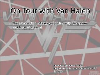 On Tour with Van Halen