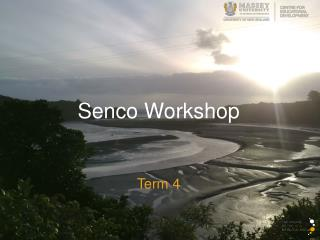 Senco  Workshop