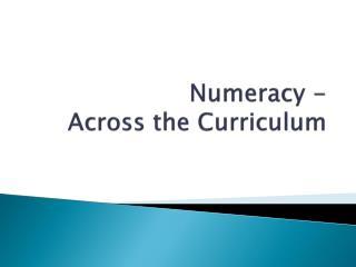 Numeracy -  Across the Curriculum