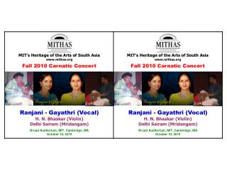 MIT�s Heritage of the Arts of South Asia mithas Fall 2010 Carnatic Concert
