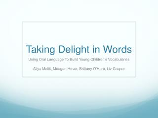 Taking Delight in Words