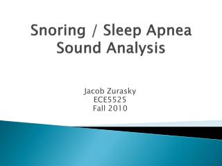 Snoring / Sleep Apnea Sound Analysis