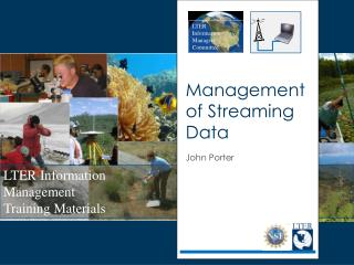 Management of Streaming Data