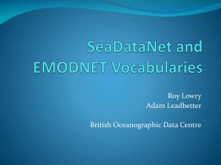 SeaDataNet and EMODNET Vocabularies
