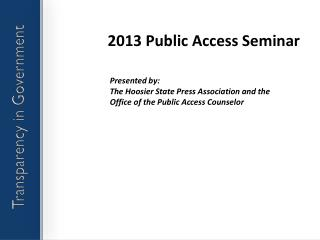2013  Public Access Seminar