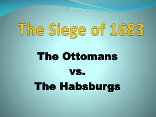 The Siege of 1683