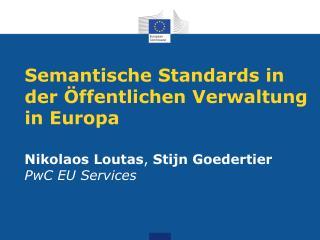 Semantische Standards in der Öffentlichen Verwaltung in Europa