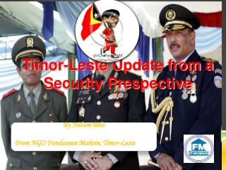 Timor -Leste Update from a Security Prespective
