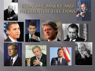 ECONOMIC MISERY AND  PRESIDENTIAL ELECTIONS