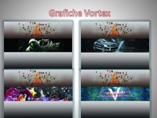 Grafiche  Vortex