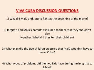 VIVA CUBA DISCUSSION QUESTIONS