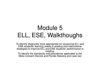 Module 5 ELL, ESE, Walkthoughs