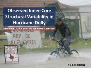 Observed Inner-Core Structural Variability in Hurricane Dolly
