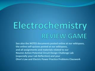 Electrochemistry REVIEW GAME