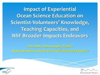 Fritz Stahr, Ocean Inquiry Project Andrea Anderson, Sound View Evaluation and Research
