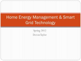 Home Energy Management & Smart Grid Technology