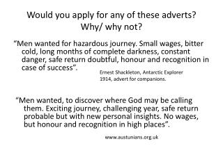 Would you apply for any of these adverts?  Why/ why not?