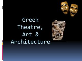 Greek Theatre, Art & Architecture