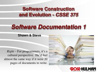 Software Construction  and Evolution -  CSSE 375 Software Documentation 1