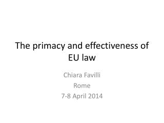 The  primacy  and  effectiveness  of EU law