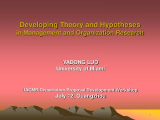 Developing Theory and Hypotheses  in Management and Organization Research