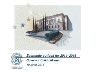 Economic outlook for 2014–2016