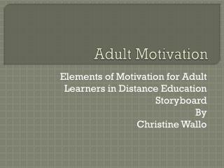 Adult Motivation