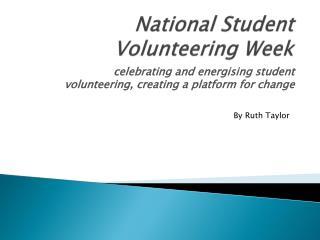 National Student Volunteering Week
