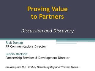 Proving Value to Partners Discussion and Discovery