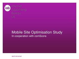Mobile Site Optimisation Study In cooperation with  comScore